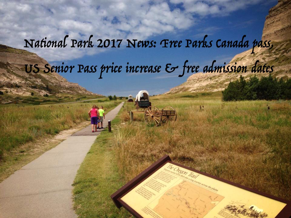 National Park 2017 News Free Parks Canada Pass Us Senior